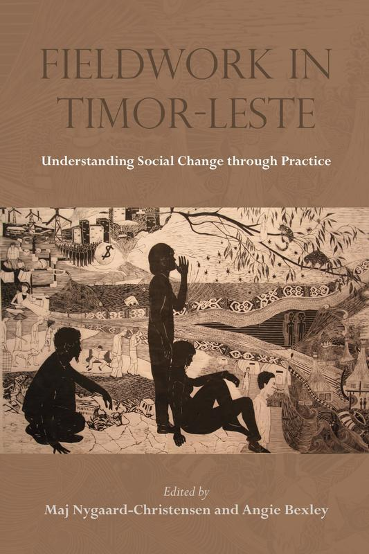 NIAS PRESS Fieldwork in Timor-Leste Understanding Social Change through Practice EDITED BY MAJ NYGAARD-CHRISTENSEN AND ANGIE BEXLEY MAY 2017 272 pages, 6 x 9, 2 maps, 6 b&w illustrations Paperback