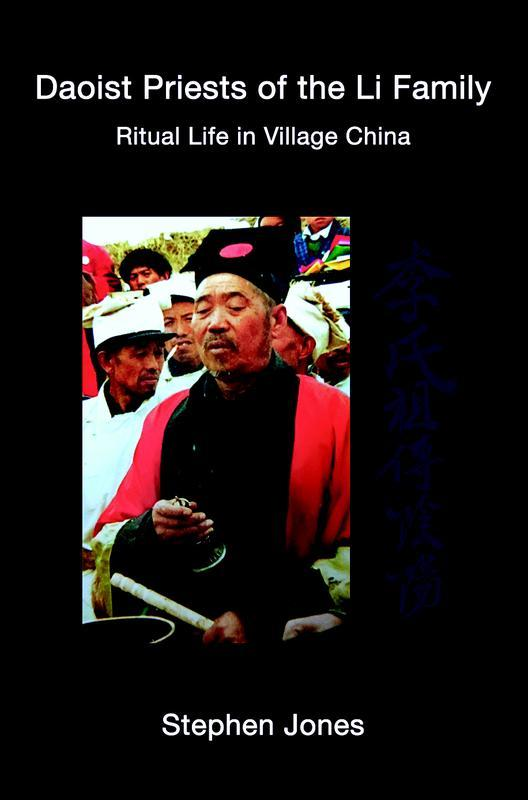 THREE PINES PRESS / LITTLE ISLAND PRESS / SEOUL SELECTION Daoist Priests of the Li Family Ritual Life in Village China STEPHEN JONES Complementing the author's moving film Li Manshan: Portrait of a