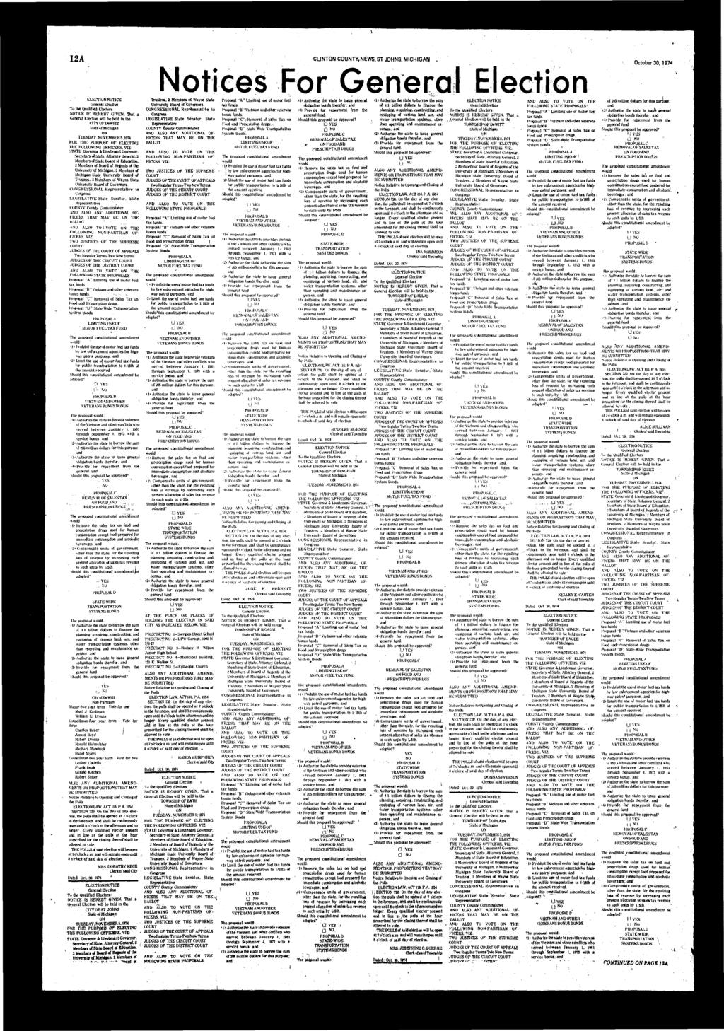 12A CLINTON COUNTY,NEWS, ST JOHNS, MICHIGAN Notices For Gene October 30,1974 ELECTION NuTlCE To Ihe Qulified Electors NOTICE IF HEREBY GIVEN, Tht will be held in the cityoiruewnr Stte of Michign UN
