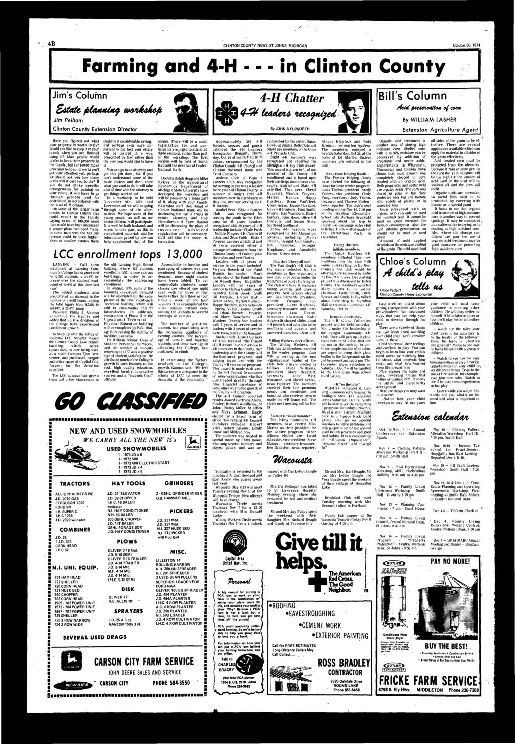 / 4B CLINTON COUNTY NEWS, ST JOHNS, MICHIGAN October 30,1974 Jims Column Jim Pelhm Clinton County Extension irector 4-H Chtter ES4& leden* teyujed ByJQHNAYLSWORTH Bills Column Acid fvuwtwrtfo* & CM*