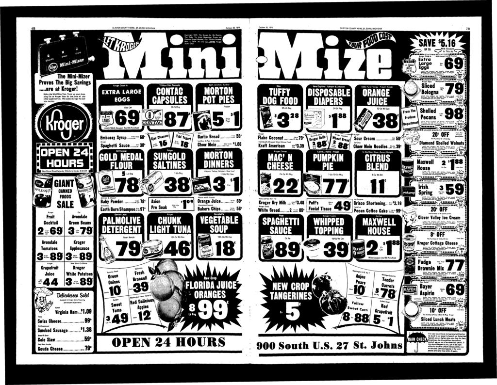 CLINTON COUNTY NEWS, ST JOHNS, MICHIGAN October 30,1974 October 30,1974. CLINTON COUNTY NEWS, ST JOHNS, MICHIGAN 7B 0tMB^ iin* The Mini-Mizer Proves The Big Svings Kill re t Kroger!