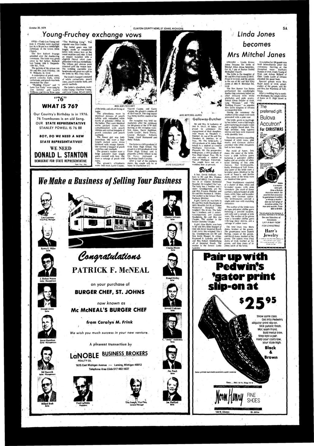 October 30,1974 CLINTON COUNTY NEWS, ST JOHNS, MICHIGAN Young-Fruchey exchnge vows OVI -Cindy Lou Young Kim A. Fruchey were mrried but 19,6:30 pm in clelight ceremony t the Grove Bible Church.
