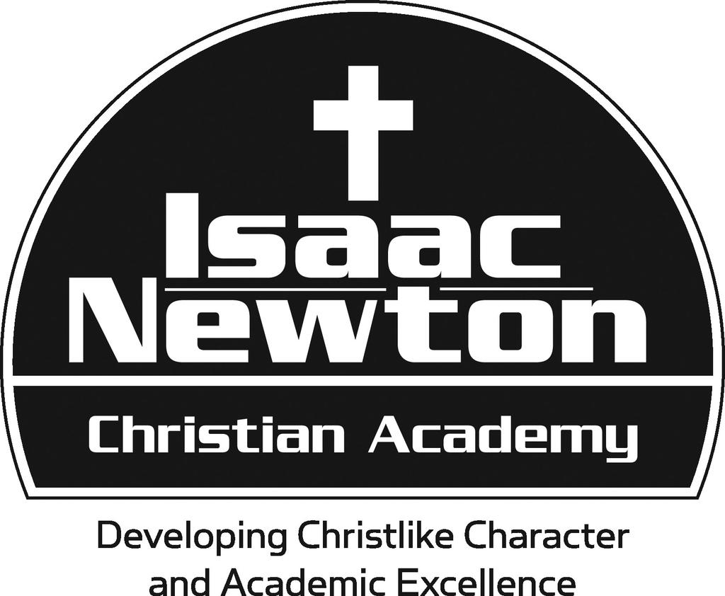 Teacher Application Date of Application: Your interest in serving as a teacher at Isaac Newton Christian Academy is appreciated.