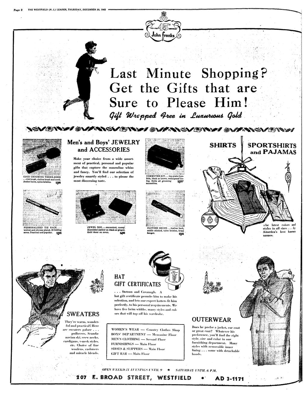 Page 2 THE WESTFIELD (N. J.) LEADER, THURSDAY, DECEMBER 20, 1962 Last Mnute Shoppng? Get the Gfts that are Sure to Please Hm! Wcpfted, n QolA GOOD GROOMING THREE-SOME.