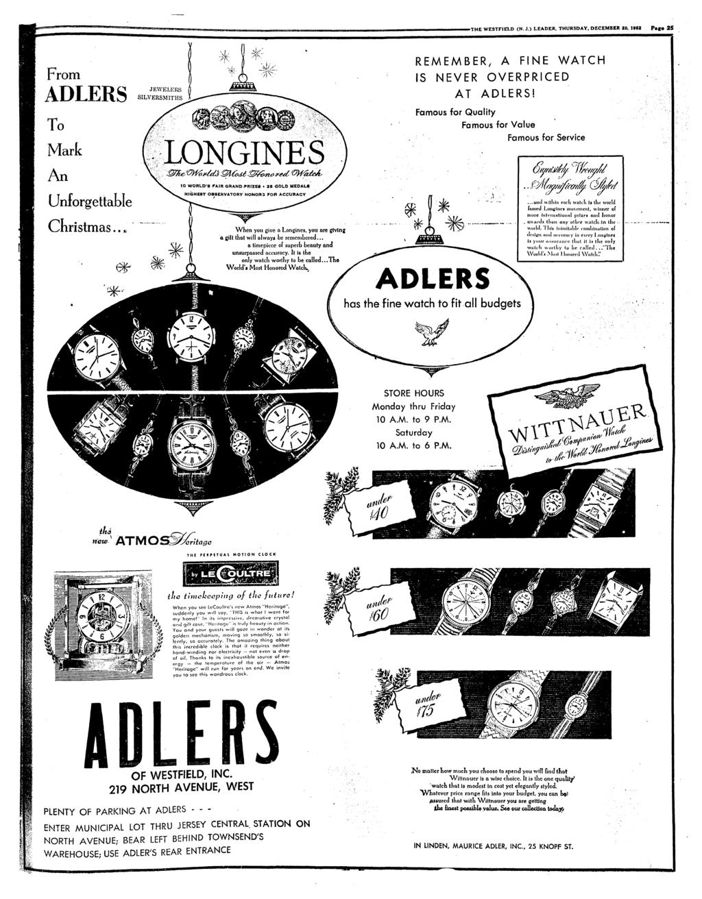 THE WESTFIELD (N. J.) LEADER, THURSDAY, DECEMBER 20. 1962 Page 25 From ADLERS To Mark An Unforgettable Chrstmas..* JKWELERS SILVERSMITHS sk LONGINES 10 WORLD'S PAIR GHAND.