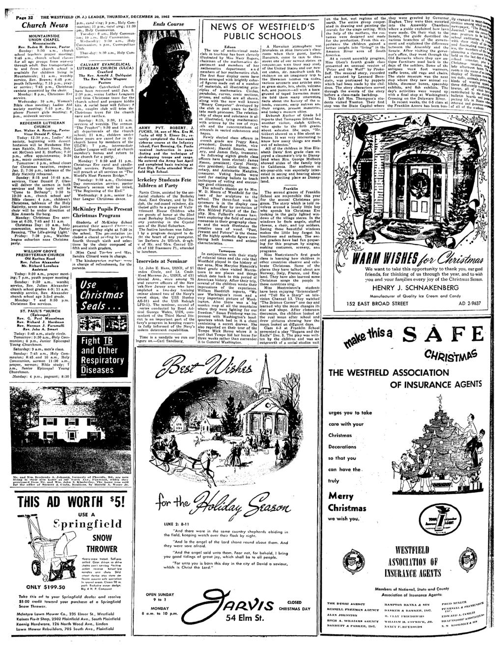 f- Page 3 2 THE WESTFf ELD (N. J.) LEADER, THURSDAY, DECEMBER 20, 1962 Church News MOUNTAINSIDE UNION CHAPEL Mountansde Rev. B.don H. Brown, Pator Sunday: <J :'M a.m.
