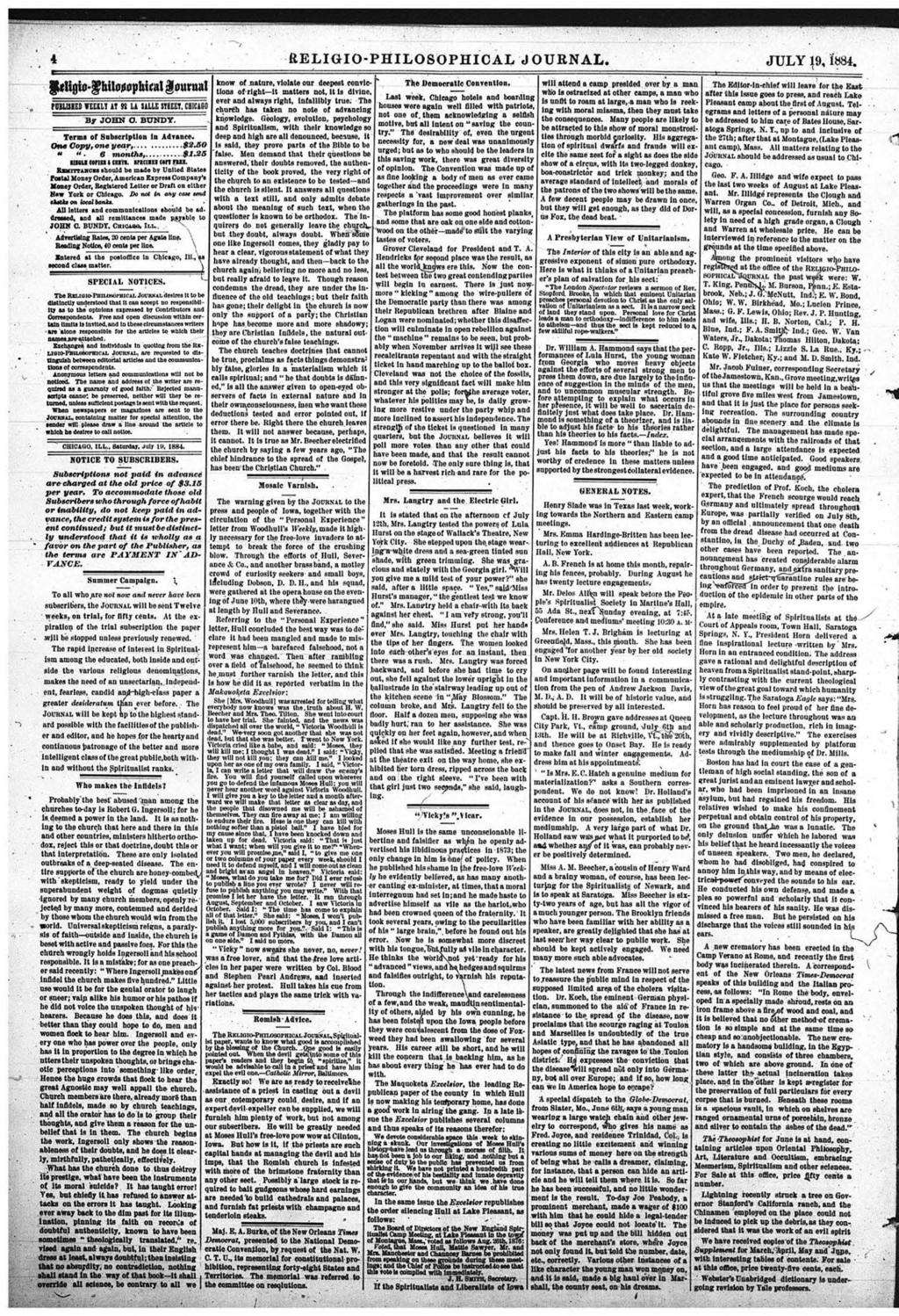 RELIGIO-PHILOSOPHICAL JOURNAL. JULY 19, 1884. fmigto-g bilouop hind goutna f Dilli BEDIEEILÏ IT M Li ULLE STBELT, CB1CA&0 By JOHN O, BUNDY. Terms of Subscription In Advance. OtM C opy,o n e y e a r,,.