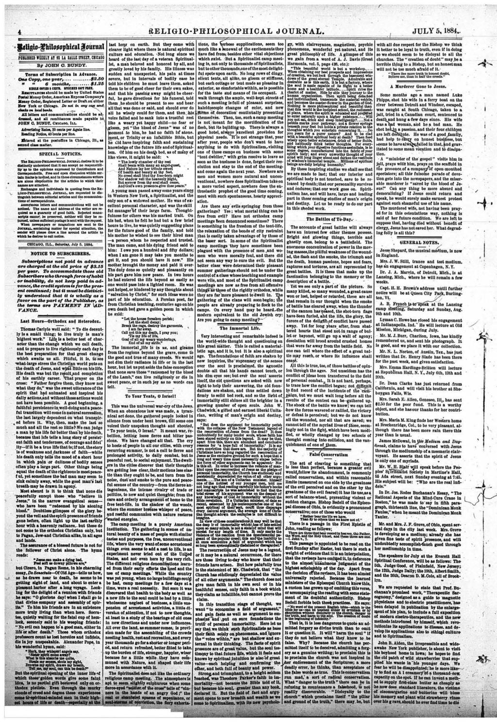 r IELIGIO-PHILOSOPHICAL JOURNAL. JULY 5,1884., -L- * I M i f li ö - f hilouaphinü onxm \ robluied WLEILT IT 91 Li SALLE STBEET. C3ICÍ0Ü By JOHN O. BUNDY- Terms of Subscription in Advance.