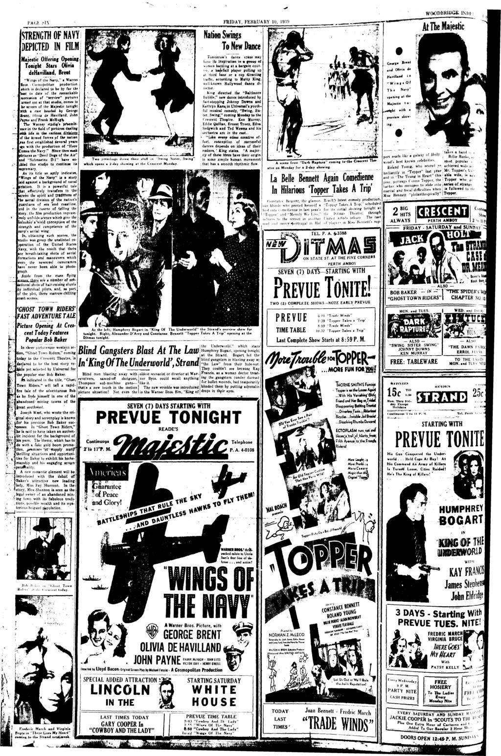 "(STRENGTH OF NAVY DEPICTED IN FILM Majestic Offering Opening Tonifht Start (Him I dehavilland, Brent I ""Wings of the Navy,"" a Warne Bros."