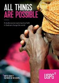 All Things Are Possible USPG Lent course and resources for 2018 Our new five-week Lent study course explores the church s role in global development.