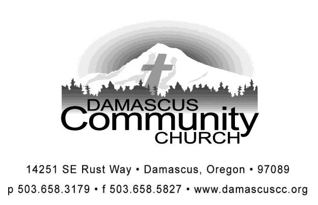 DAMASCUS COMMUNITY CHURCH Agreement with Doctrinal Statement Those involved in ministry at Damascus Community Church are required to support the DCC doctrinal statement found in the DCC Constitution.