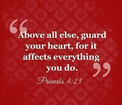 We must however be careful to guard our hearts at all times