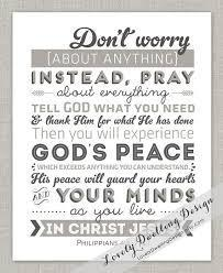 The Apostle Paul wrote, Be anxious for nothing, but in everything by