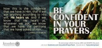 We have a God who hears and answers our prayers The Apostle John wrote, Now this is the confidence that we have in Him, that if we ask anything according