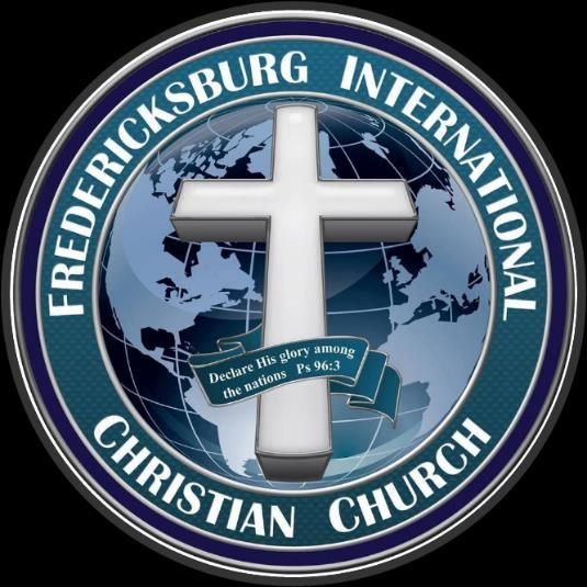 Fredericksburg International Christian Church Constitution PREAMBLE We the Membership of Fredericksburg International Christian Church (FICC) establish this Constitution for the preservation of the