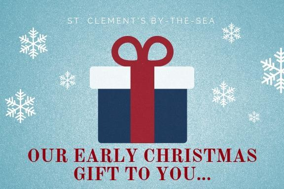 S T. C L E M E N T S B Y - THE- S E A DECEMBER 2018/JANUARY 2019 PAGE 9 - Christmas Cards - Dear friends, To thank you for your generosity and support of our church and her mission, we d like to