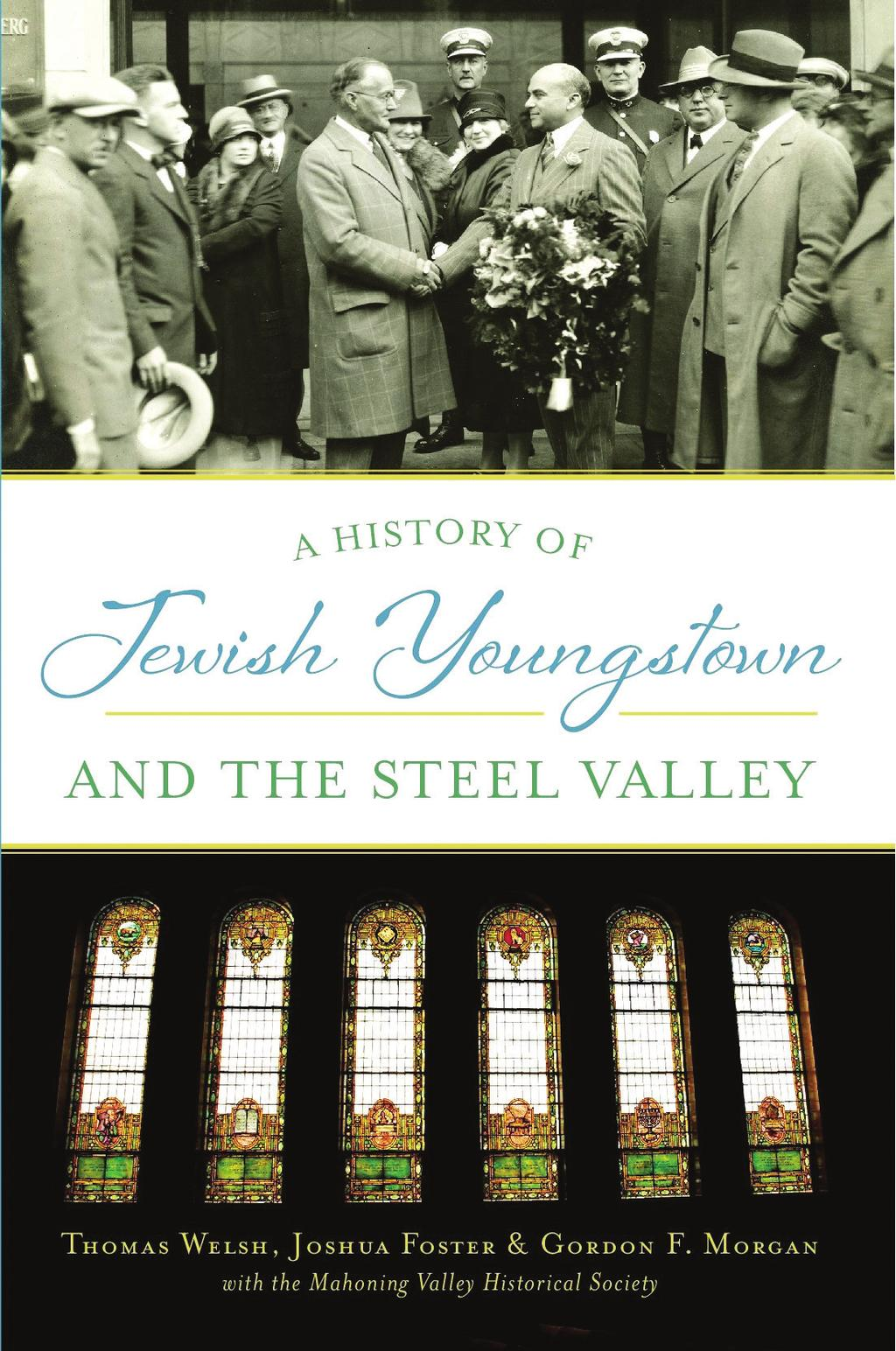 Commentary Review: A History of Jewish Youngstown and the Steel Valley By Patricia R.