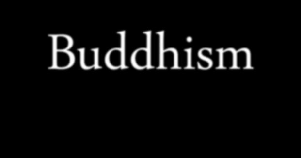 Buddhism was founded by a man formerly known as Siddhartha Guatama. Siddhartha was born into wealth as well as the Hindu religion.
