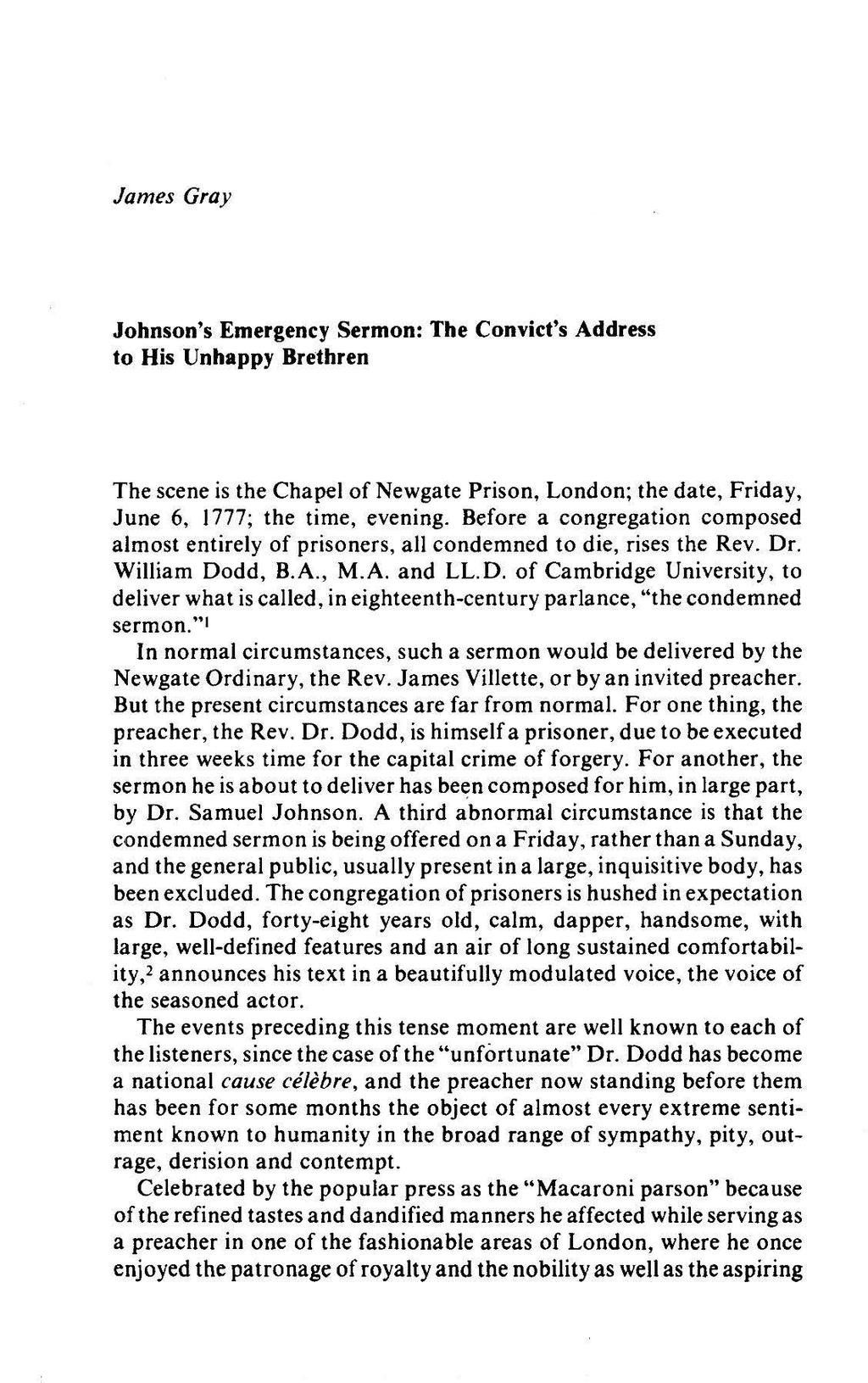 James Gray Johnson's Emergency Sermon: The Convict's Address to His Unhappy Brethren The scene is the Chapel of Newgate Prison, London; the date, Friday, June 6, 1777; the time, evening.