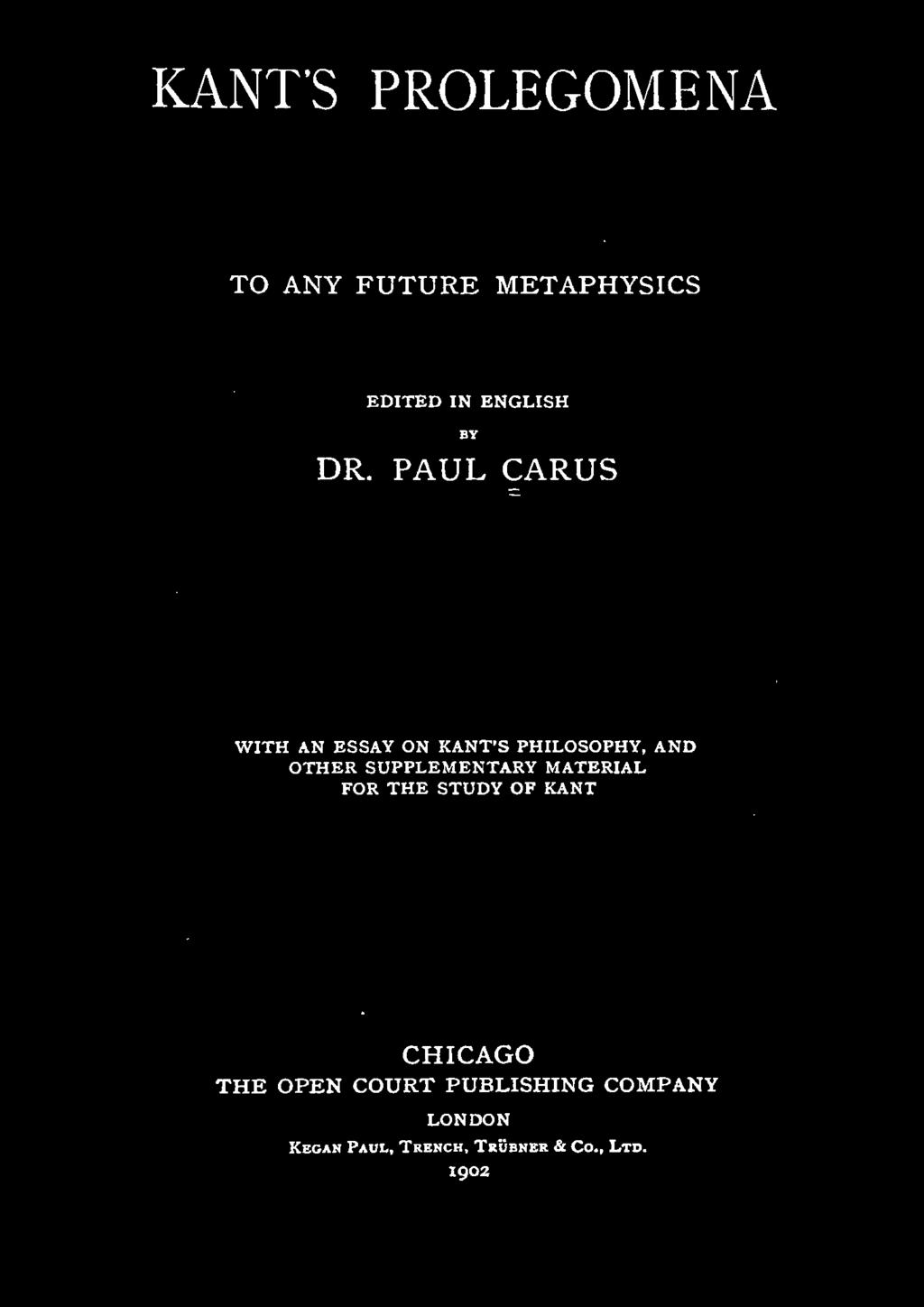 SUPPLEMENTARY MATERIAL FOR THE STUDY OF KANT CHICAGO THE OPEN