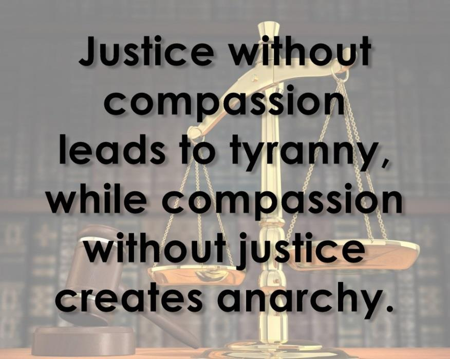 Justice & Compassion O ye who believe ; stand firmly for justice as witness to God, even as against yourselves, or your parents, or your kin, and whether it be (against) rich or poor: For God can
