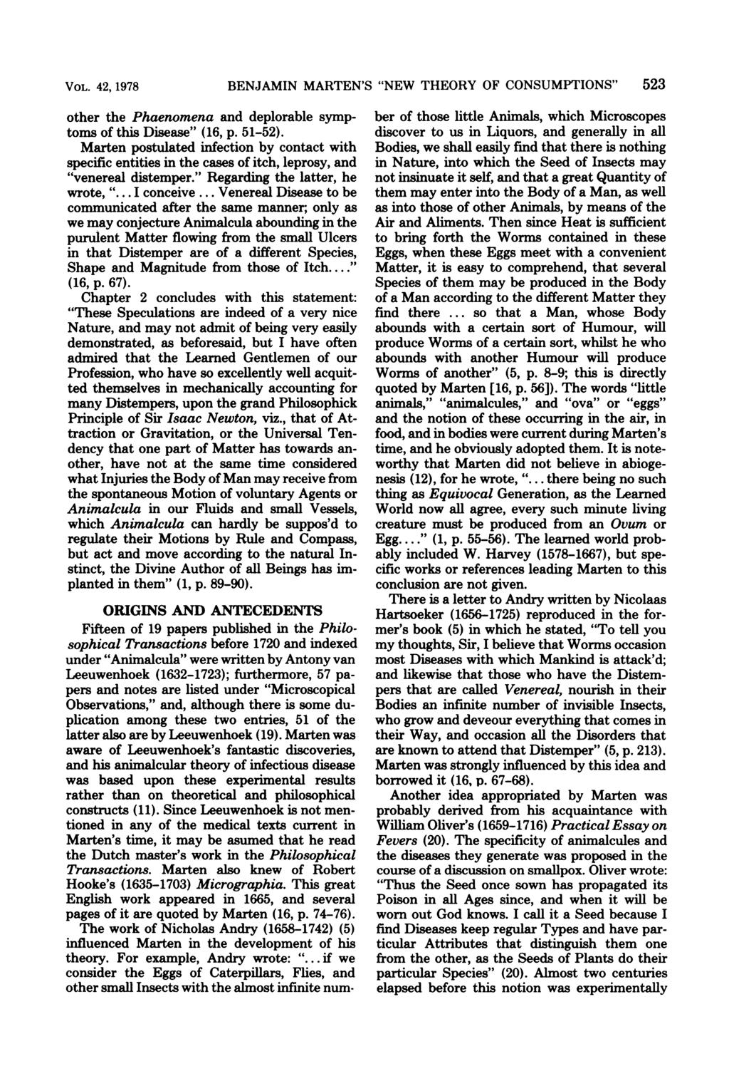 "VOL. 42, 1978 other the Phaenomena and deplorable symptoms of this Disease"" (16, p. 51-52)."