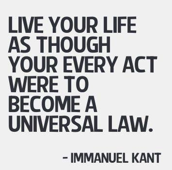 Formula of Universal Law:» Act as if the maxim of your action were to secure through your will a universal law of nature