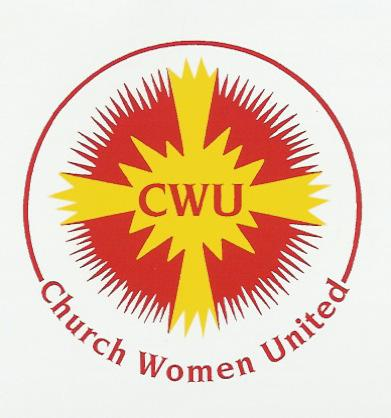 Church Women United of Southern California/Southern Nevada History of CWU Name: CWU unit: Dear Ladies, August, 2015 We encourage all who have history and historical records regarding CWU Southern