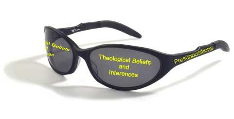 Introduction: Our Hermeneutical Glasses We all wear glasses when we read the Bible. We wear interpretive, or hermeneutical, glasses, and we wear them in our minds.