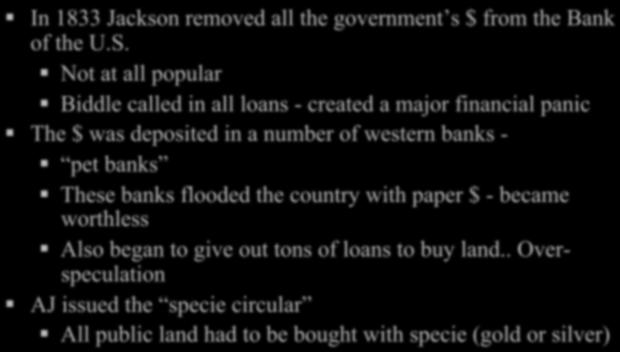 the Prez Jackson took his election as a mandate to destroy the bank now The bank tried to kill me, so I