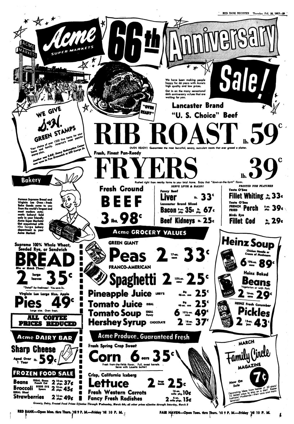 ' RED BANK REGISTER Thursdsr. FeB. 28, 1957 9 We have been making people happy for 66 yean with Acme's high quality and low prices.