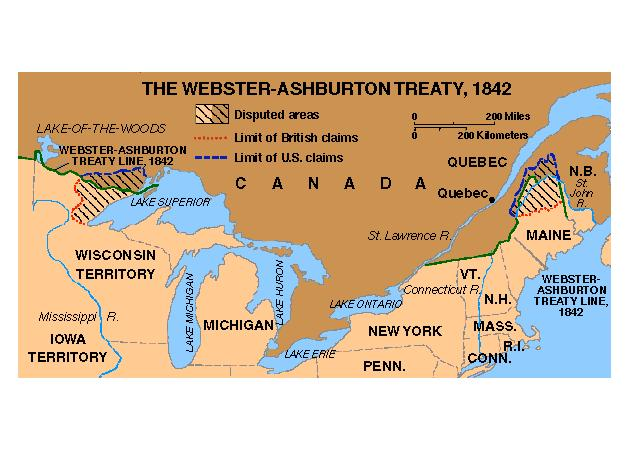 WEBSTER-AHSBURTON TREATY SETTLED THE MAINE BORDER U.S. GOT MORE LAND BUT THE BRITISH GOT THE