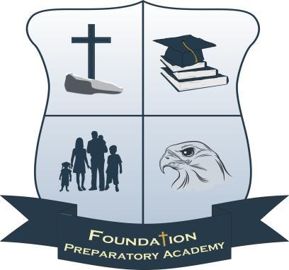 Foundation Preparatory Academy PO Box 488 Lake Jackson, TX 77566 www.foundationprep.